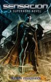 sensation___a_superhero_novel_by_isikol-d61er4z_thumb_1.jpg