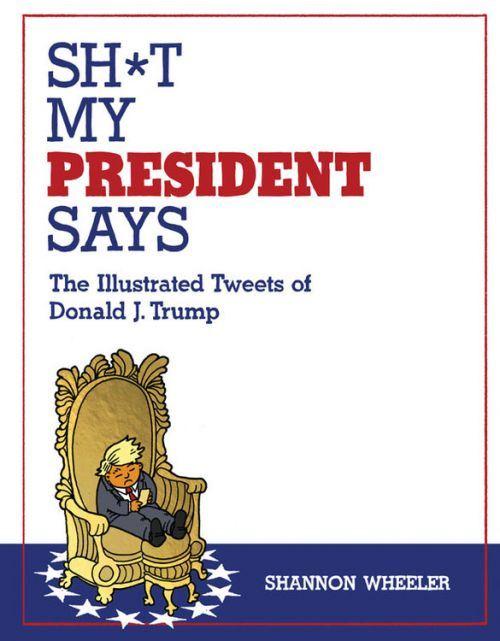 shtmypresidentsays_1.jpg