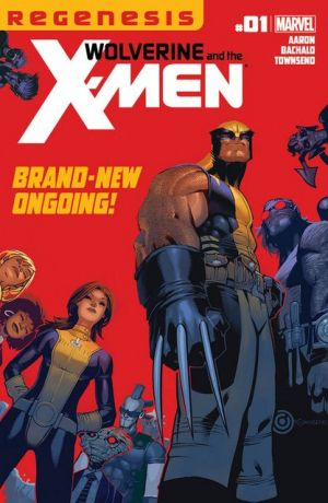 WolverineAndTheXMen_1_Cover.jpg